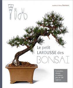 Le petit Larousse des bonsaïs