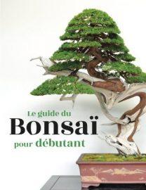 """Livre """"Le guide du bonsai pour débutant"""""""